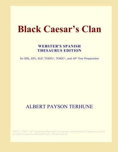 Black Caesar's Clan (Webster's Spanish Thesaurus Edition) pdf