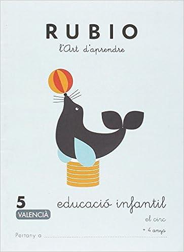 EDUCACIÓ INFANTIL 5 - VALENCIÀ: EL CIRC - 9788416744985 Educació ...