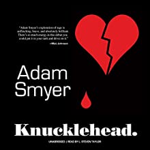 Knucklehead Audiobook by Adam Smyer Narrated by L. Steven Taylor