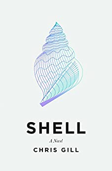 Shell by [Gill, Chris]