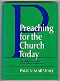 img - for Preaching for the Church Today: The Skills, Prayer, & Art of Sermon Preparation book / textbook / text book