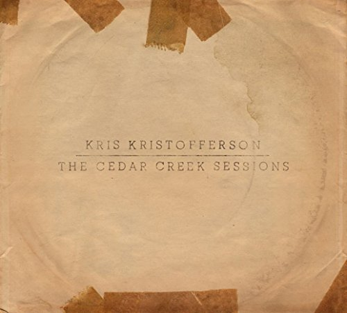 The Cedar Creek Sessions (2016) (Album) by Kris Kristofferson