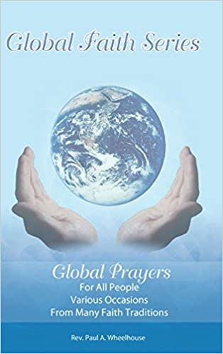 Free books download pdf format Global Prayers for All People (Deutsche Literatur) PDF ePub by Rev. Paul A. Wheelhouse