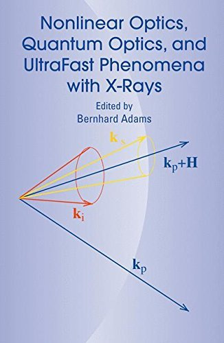 Nonlinear Optics, Quantum Optics, and Ultrafast Phenomena with X-Rays: Physics with X-Ray Free-Electron - Laser Electron Free
