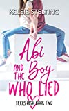 Abi and the Boy Who Lied (The Texas High Series: Abi Book 2)