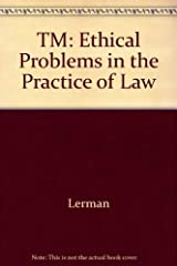 Ethical Problems in the Practice of Law Paperback