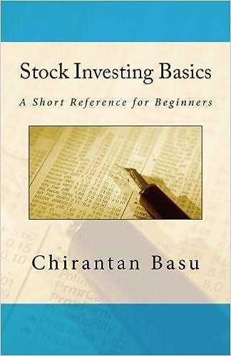 Stock Investing Basics: Chirantan Basu: 9781514727553: Amazon com: Books
