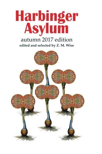 Harbinger Asylum: Fall 2017