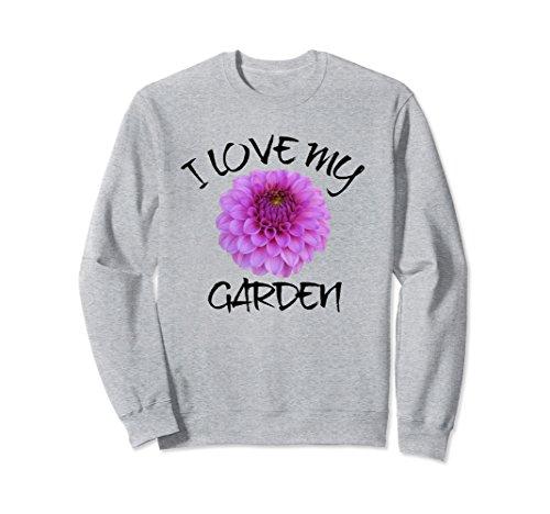Unisex I Love My Garden Sweatshirt, Dahlia Bloom Sweatshirt Small Heather Grey - Garden Bloom Sweater