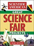 img - for Marc A. Rosner: The Scientific American Book of Great Science Fair Projects (Paperback); 2000 Edition book / textbook / text book