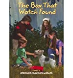 The Box That Watch Found (The Boxcar Children Mysteries)