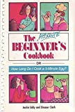 The Absolute Beginner's Cookbook, Jackie Eddy and Eleanor Clark, 1559580089