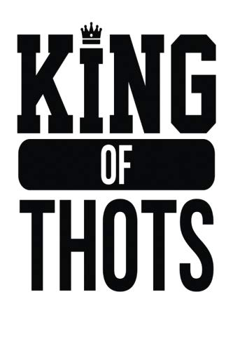 King of Thots: White, Black Design, Blank College Ruled Line Paper Journal Notebook for Ladies and Guys. (Valentines and Sweetest Day 6 x 9 inch Composition Book: Journal Diary For Writing and Notes)
