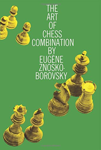 Read Online The Art of Chess Combination (Dover Chess) pdf epub