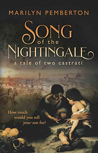Book: Song of the Nightingale - a tale of two castrati by Marilyn Pemberton