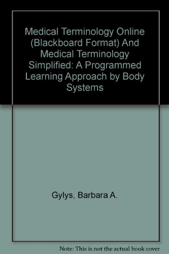Medical Terminology Simplified, 3/E