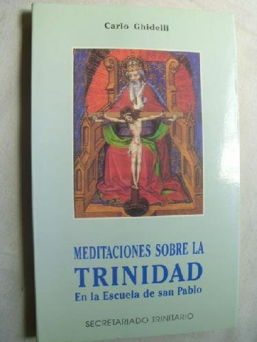 Meditaciones sobre la Trinidad : en la escuela de San Pablo ebook