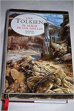 El señor de los anillos (Ilustrado por Alan Lee: Amazon.es: JRR Tolkien, Narrativa ilustrada: Libros