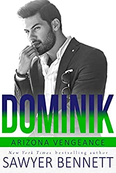 Dominik: An Arizona Vengeance Novel by [Bennett, Sawyer]