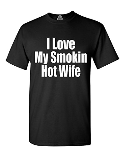 Shop4Ever I Love My Smokin Hot Wife T-shirt Couples Shirts
