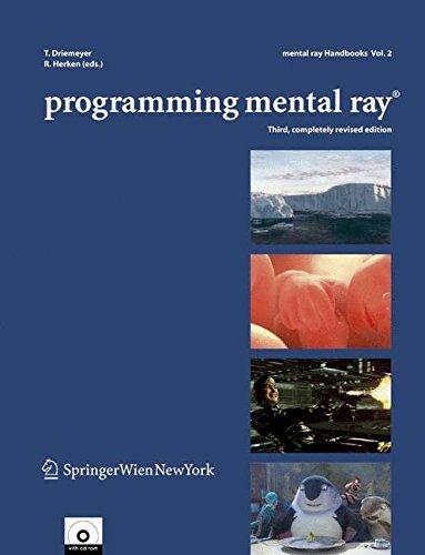 Programming Mental Ray (Mental ray handbooks) by Springer