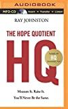 img - for The Hope Quotient: Measure It. Raise It. You'll Never Be the Same. book / textbook / text book