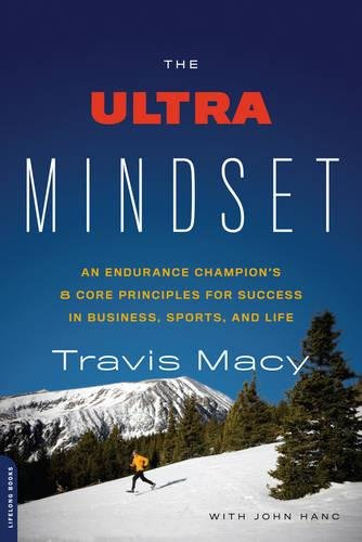 The Ultra Mindset: An Endurance Champion