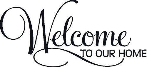 Welcome To Our Home Scroll Vinyl Wall 13x28 Window Decal Sti