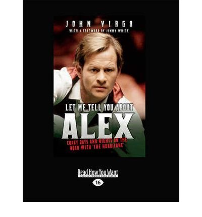Download Let ME Tell You About Alex: Crazy Days Nights on the Road with the Hurricane (Paperback) - Common pdf epub