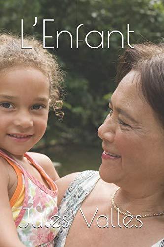 L'Enfant (French Edition)