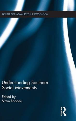 Understanding Southern Social Movements (Routledge Advances in Sociology)