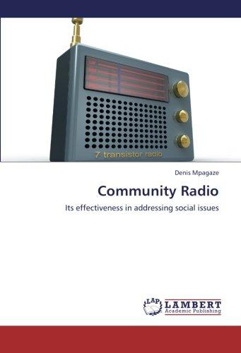 Community Radio: Its effectiveness in addressing social issues pdf