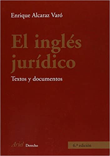 El Ingles juridico : textos y documentos (Spanish Edition) (Spanish)