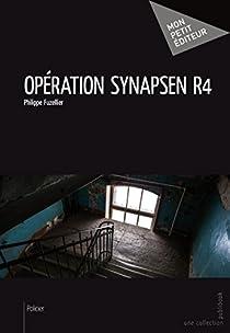 Opération Synapsen R4 par Fuzellier