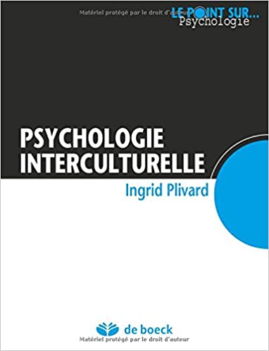 Amazon Fr Psychologie Interculturelle Ingrid Plivard