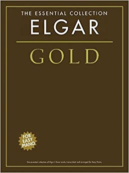 The Essential Collection Elgar Gold For Easy Piano Pf: The Essential Collection for Easy Piano