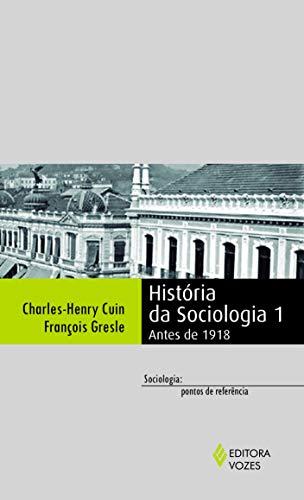 História da sociologia 1: Antes de 1918