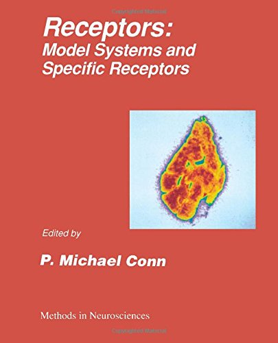 Methods in Neurosciences: Receptors : Model Systems and Specific Receptors