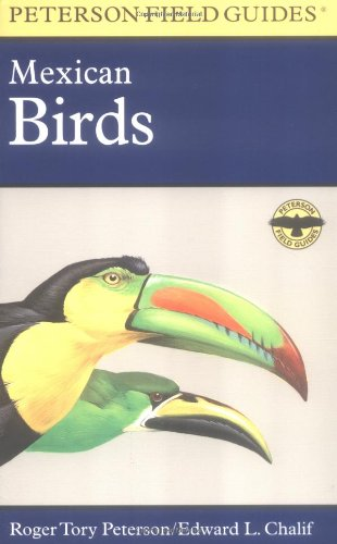 Field Guide to Mexican Birds - Book #20 of the Peterson Field Guides