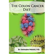 The Colon Cancer Diet