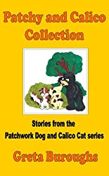 Patchy and Calico Collection (Patchwork Dog and Calico Cat Book 4)