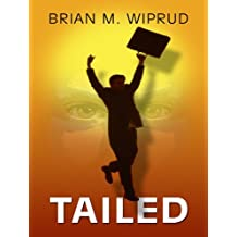 Tailed (Wheeler Softcover) by Brian M. Wiprud (2008-06-01)