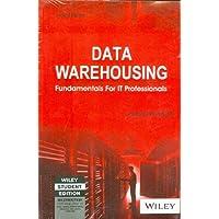 Data Warehousing: Fundamentals for IT Professionals, 2ed