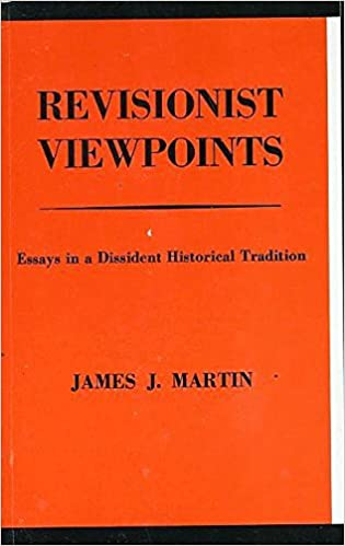 Dissident essay historical in revisionist tradition viewpoint