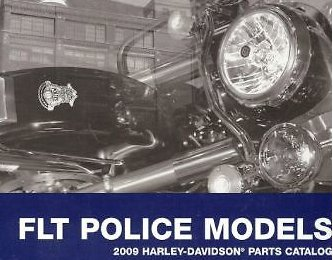 2009 Harley Davidson FLT Police Models Parts Catalog Manual FACTORY OEM BOOK NEW ()