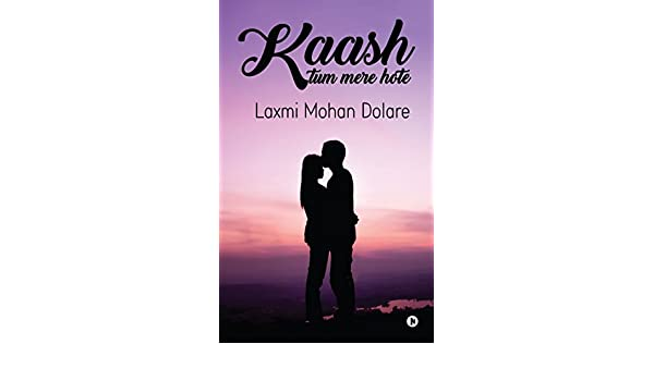 Amazon com: Kaash Tum Mere Hote (Hindi Edition) eBook: Laxmi
