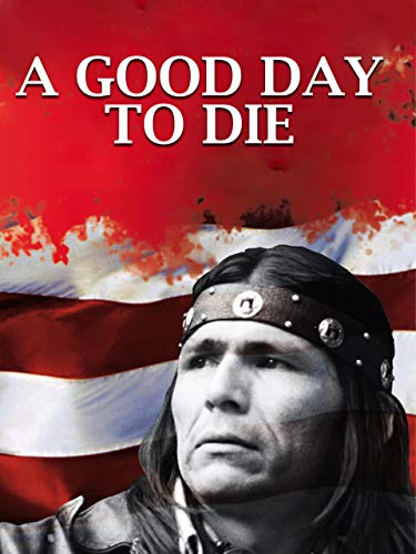 A Good Day To Die ()
