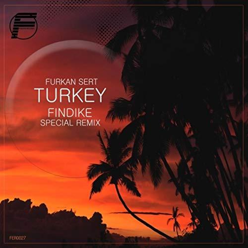 Turkey (Findike Remix)