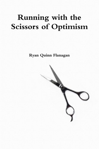 Running with the Scissors of Optimism
