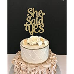 She Said Yes Cake Topper